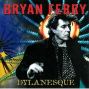 Bryan Ferry ‎- Dylanesque (CD)