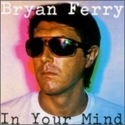 Bryan Ferry ‎- In Your Mind (CD)