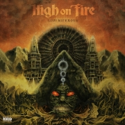 High On Fire - Luminiferous (2LP+CD)