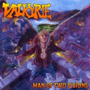 Valkyrie - Man Of Two Visions (CD)