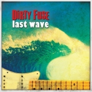 Dirty Fuse - Last Wave (LP)