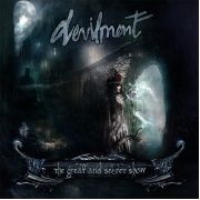 Devilment - The Great And Secret Show (Limited Digipack CD)