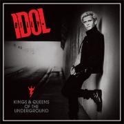 Billy Idol - Kings & Queens Of The Underground (CD)