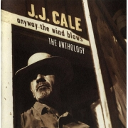 J.J. Cale - Anyway The Wind Blows: The Anthology (2CD)