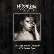 My Dying Bride - The Angel And The Dark River & For Darkest Eyes (CD+DVD)