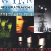 Steve Wynn & The Miracle 3 - Static Transmission (2CD)